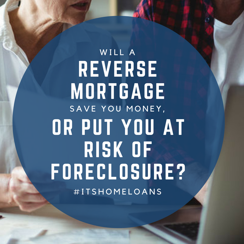 risk of a reverse mortgage
