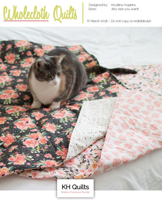 Wholecloth Quilt Tutorial - If you have a couple one-off yards of fabric and a baby gift to make, wholecloth quilts are fast and super easy. Learn how to make a modern, no-binding wholecloth quilt with this free download!