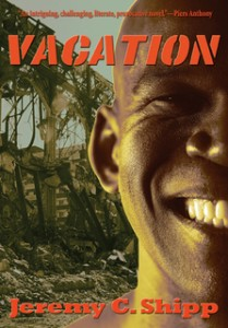 Vacation, Jeremy C Shipp