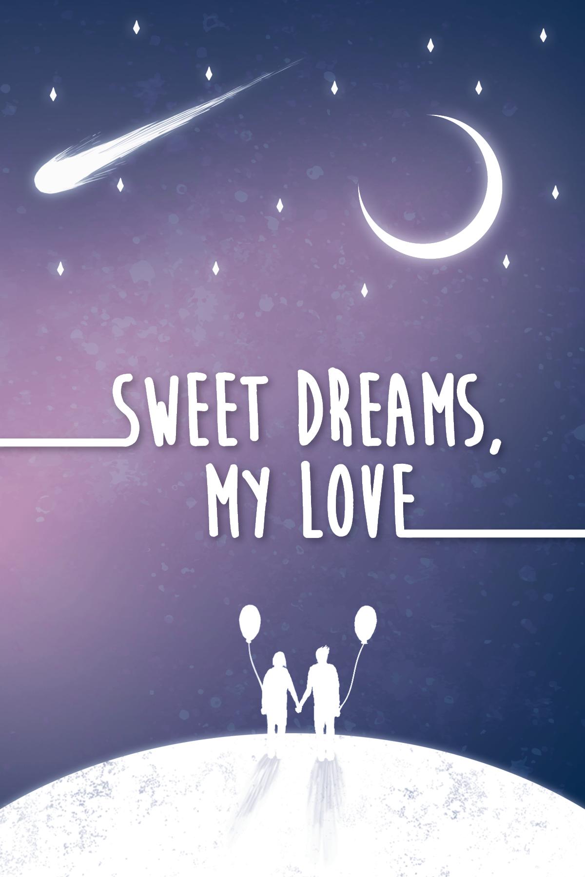 Sweet Dreams My Love Jared Wilkerson Design