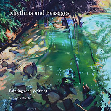 Rhythms and Passages - Paintings and Writings by Justin Bernhardt