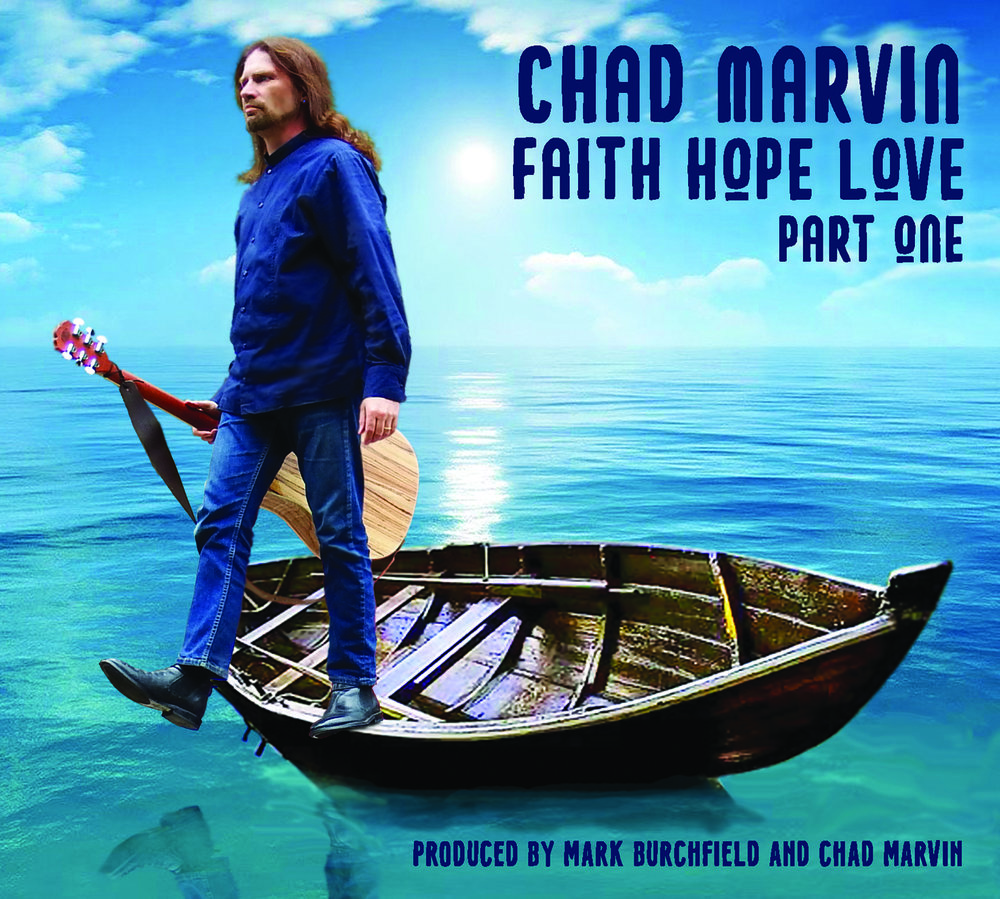 CHAD MARVIN FAITH HOPE LOVE PART ONE FRONT COVER.jpg