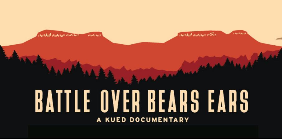 Battle over Bears Ears KUED Documentary
