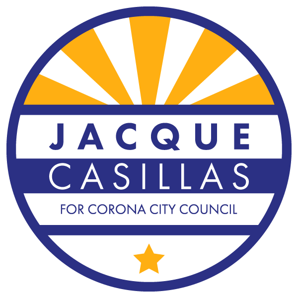 Jacque Casillas for Corona City Council, District 1