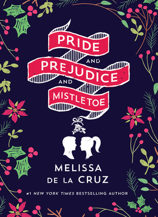 Pride and Prejudice and Mistletoe.jpg
