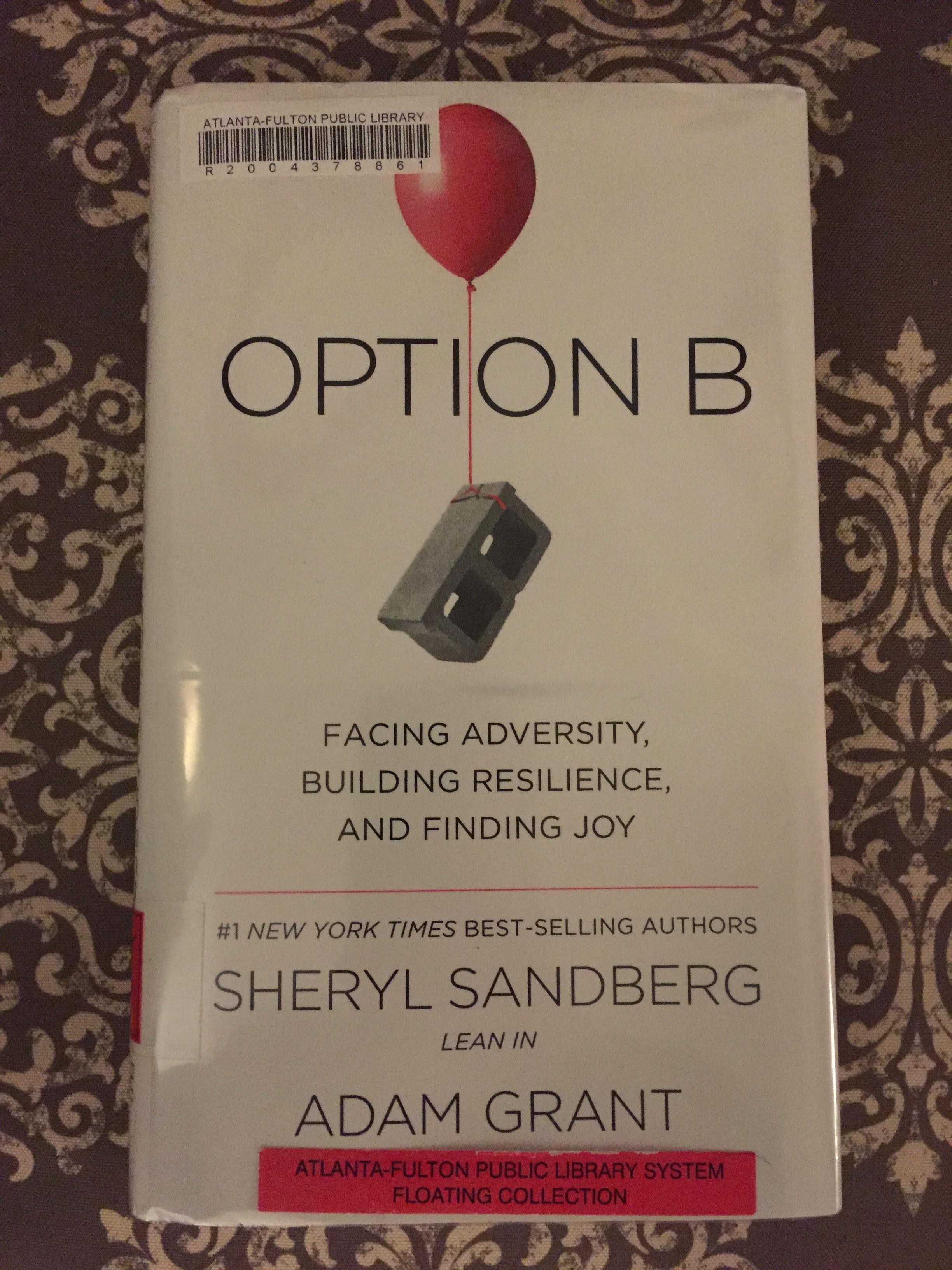 Book Review: Option B by Sheryl Sandberg & Adam Grant — A