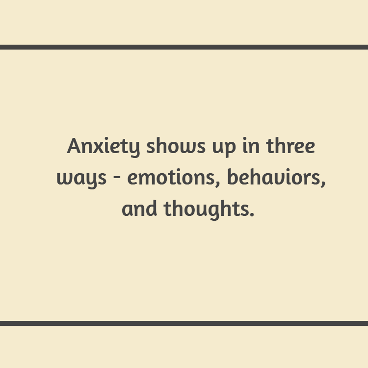 Anxiety as emotion thought and behavior