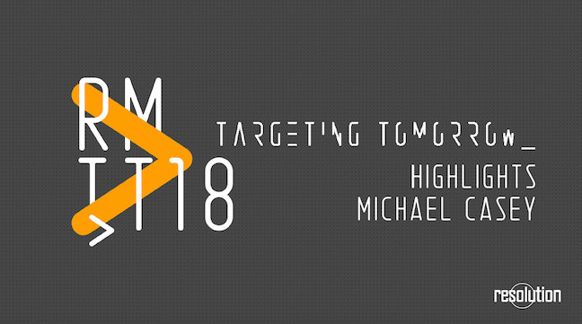 Resolution Media: Targeting Tomorrow 2018, Sydney, Keynote