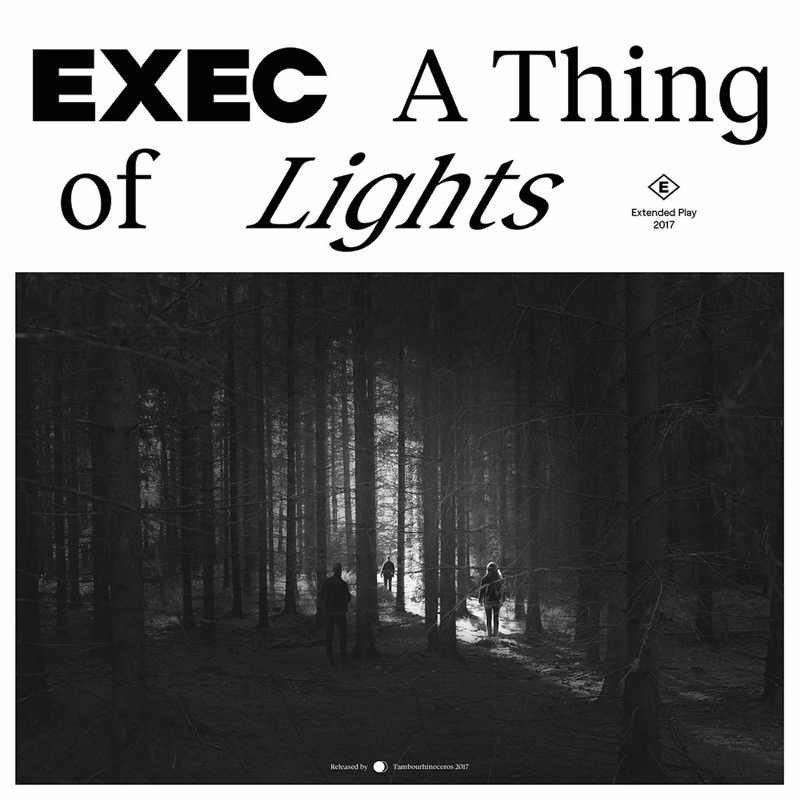 2017 Artwork for the cover of Exec - A Thing of Lights EP