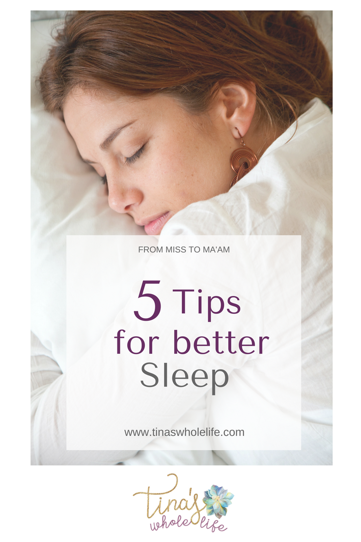 5 Tips for Better Sleep.png