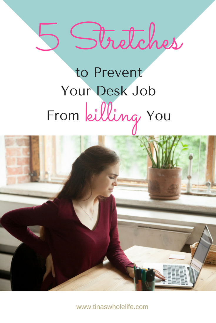 5 stretches to prevent your desk job from killing you P.png