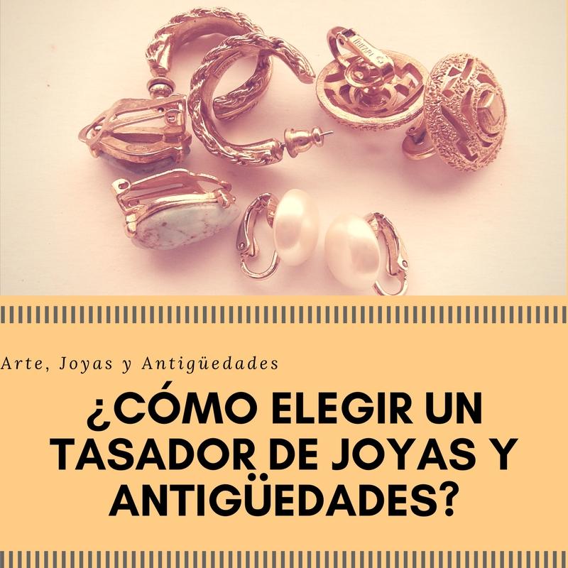 ¿como elegir un tasador de joyas y antigüedades? compra-venta de joyas. Tasador de joyas.