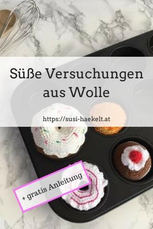 Häkelkuchen Und Eine Muffin Anleitung Susi Haekelt