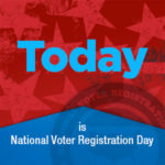 TODAY is #NationalVoterRegistrationDay – Sept. 25, 2018! Don't wait. Update your voter registration at NationalVoterRegistrationDay.org