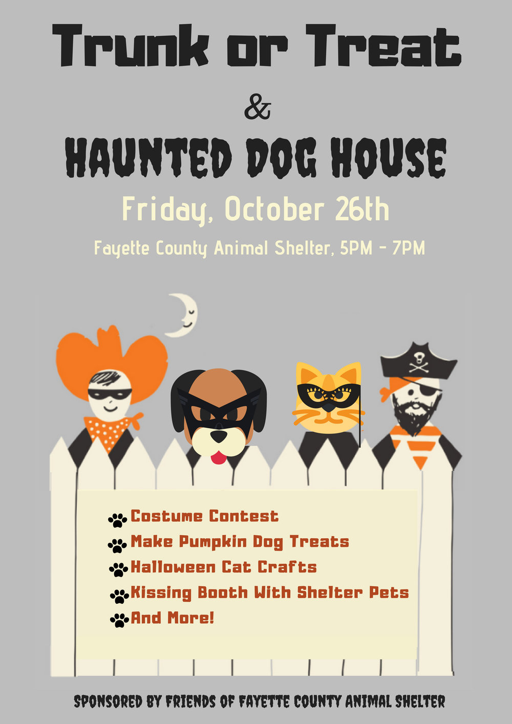 Trunk or Treat - October 26, 2018Join us for a spooktacular fun time at this years Trunk or Treat & Haunted Dog House event Friday, October 26th!