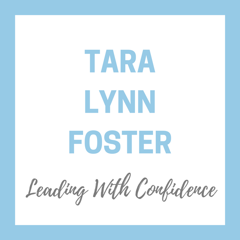 Tara Lynn Foster - Leading with Confidence