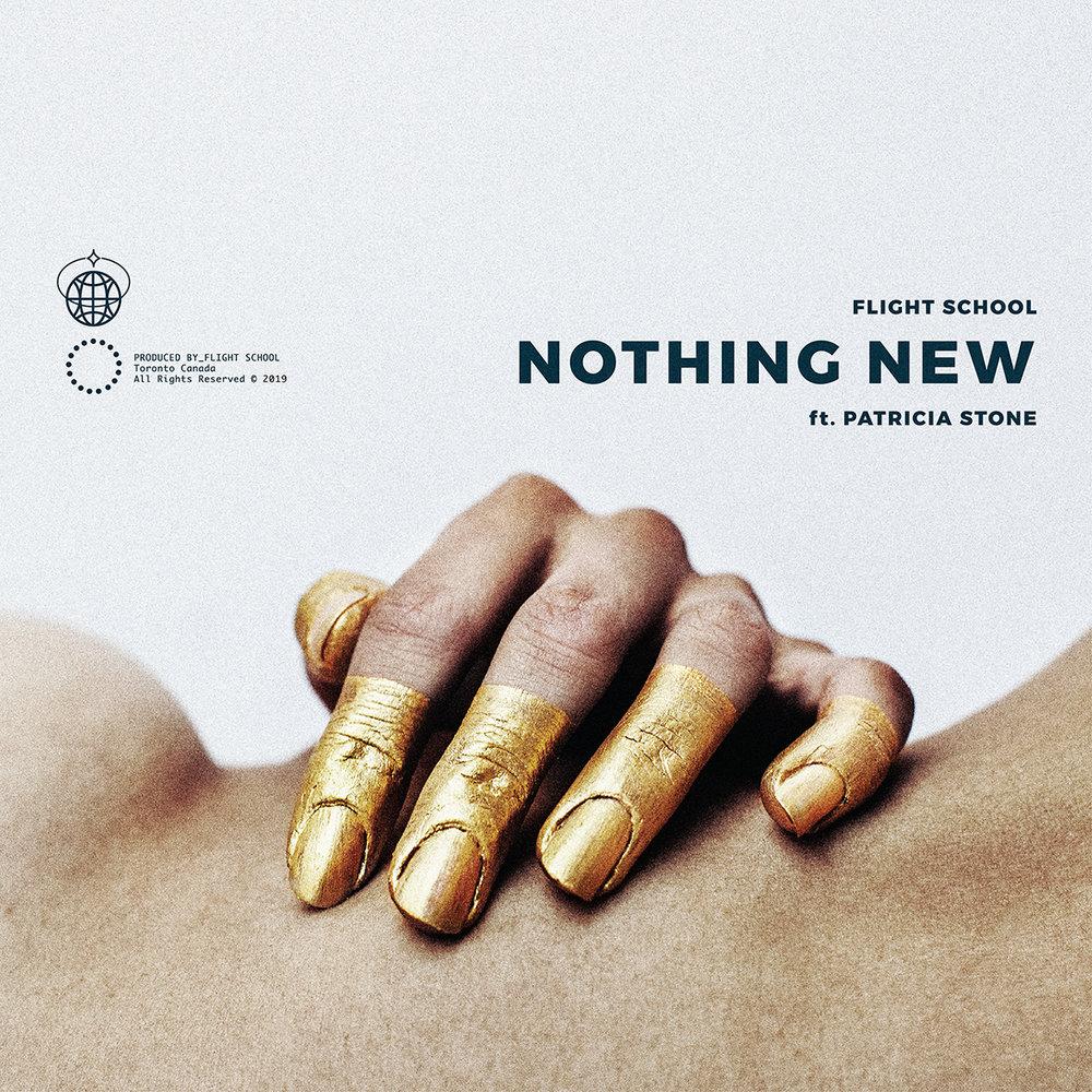 Nothing New  (feat. Patricia Stone) Flight School