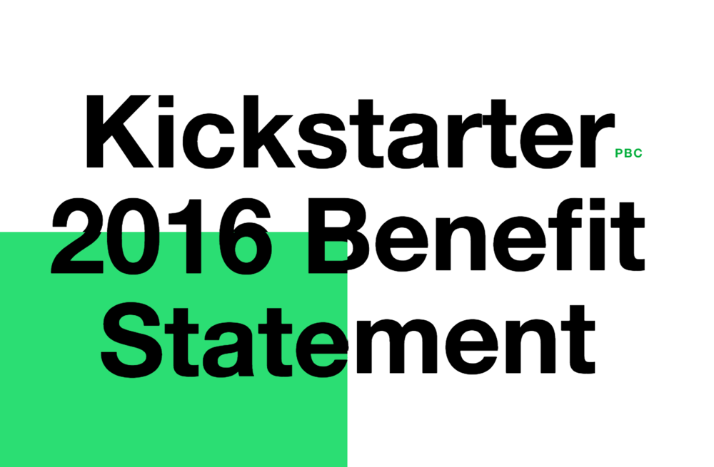 Kickstarter releases its first Public Benefit Statement - March 2017
