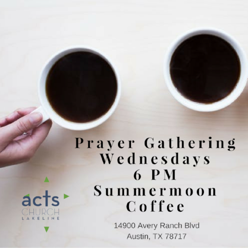 Prayer GatheringEvery Tuesday 7 PMSummer Moon Coffee.png