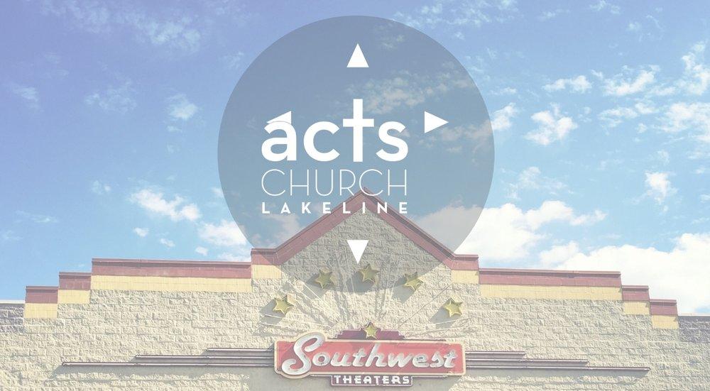 ACTS Church Lakeline Austin Churches