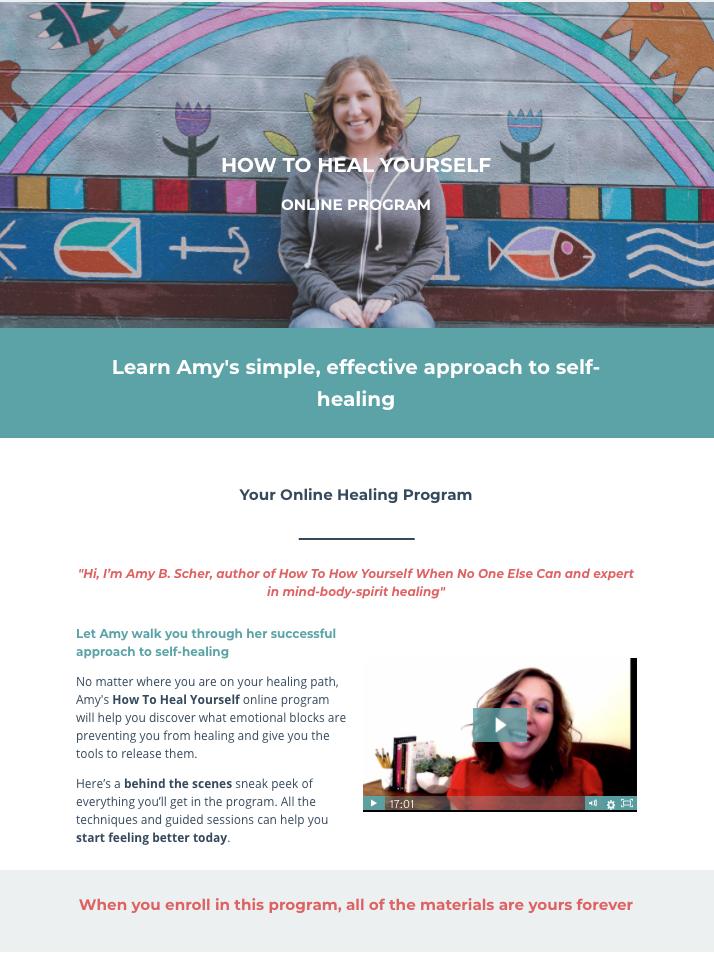 Amy B. Scher's How To Heal Yourself - Online Healing Program