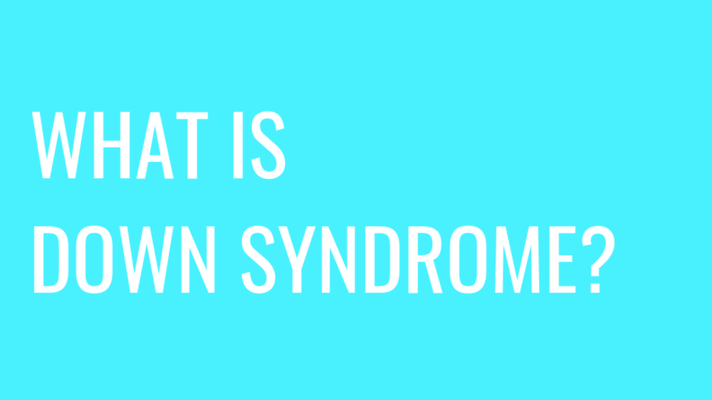 What is Down syndrome.png