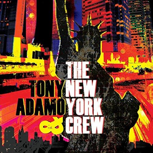 TonyAdamoAndTheNewYorkCrew.jpg