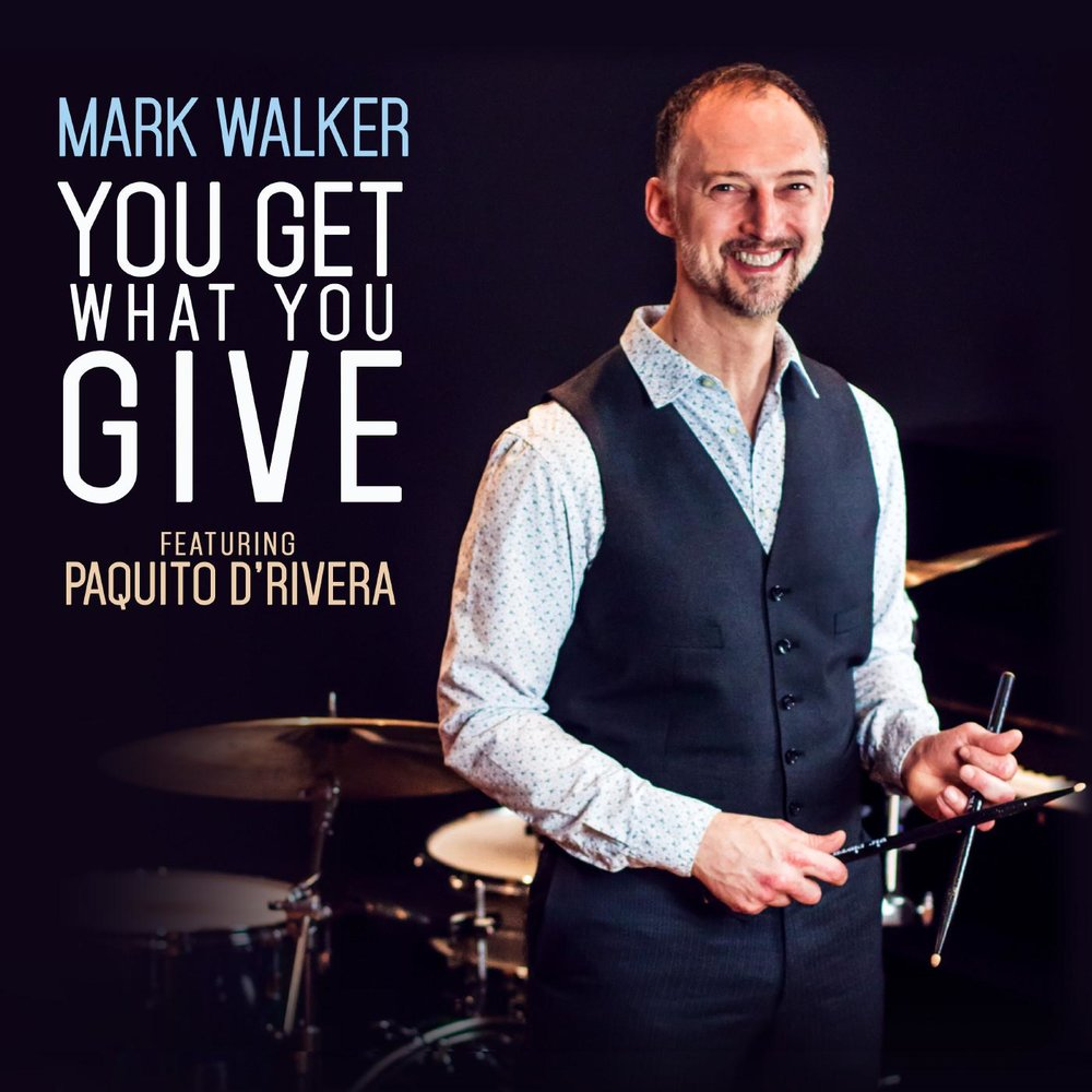 You Get What You Give - MusiciansMark Walker - drumsPaquito D'Rivera - clarinet (tracks 5,10)Diego Urcola - flugelhorn (track 2)Mike Tucker - tenor saxophone (tracks 4, 6, 8)Tim Miller - electric guitar (tracks 1, 3, 7, 9, 10)Alain Mallet - piano, organ, melodicaLeo Blanco - piano (tracks 4, 6, 8)Oscar Stagnaro - electric bassDavid Zinno - acoustic bass (tracks 4, 6, 8)Ernesto Díaz - percussion (tracks 4, 6, 8)Pernell Saturnino - percussionPaulo Stagnaro - percussion