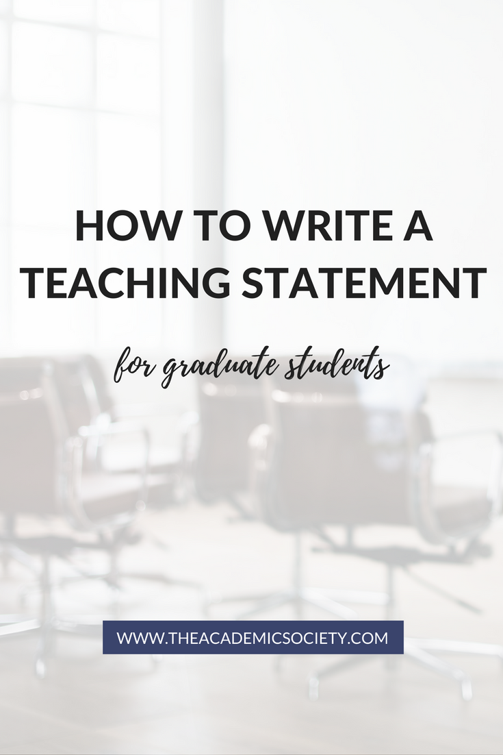 How to write a teaching statement | What is a teaching statement | The Academic Society | for graduate students in Math and STEM