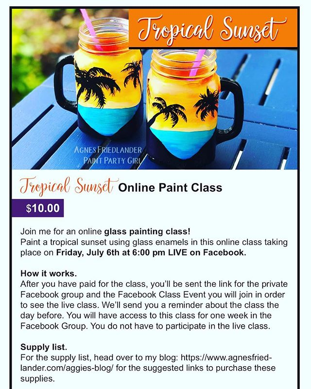 Paint these with me! Join me for my first online glass painting class which will be live on Facebook. July 6 but you have to register. Visit agnesfriedlander.com #glasspainting #onlinepaintclass #glassenamels #glasspaintclass #learntouseglassenamels #painttropicalsunsetsonglass #masonjars #summermasonjars