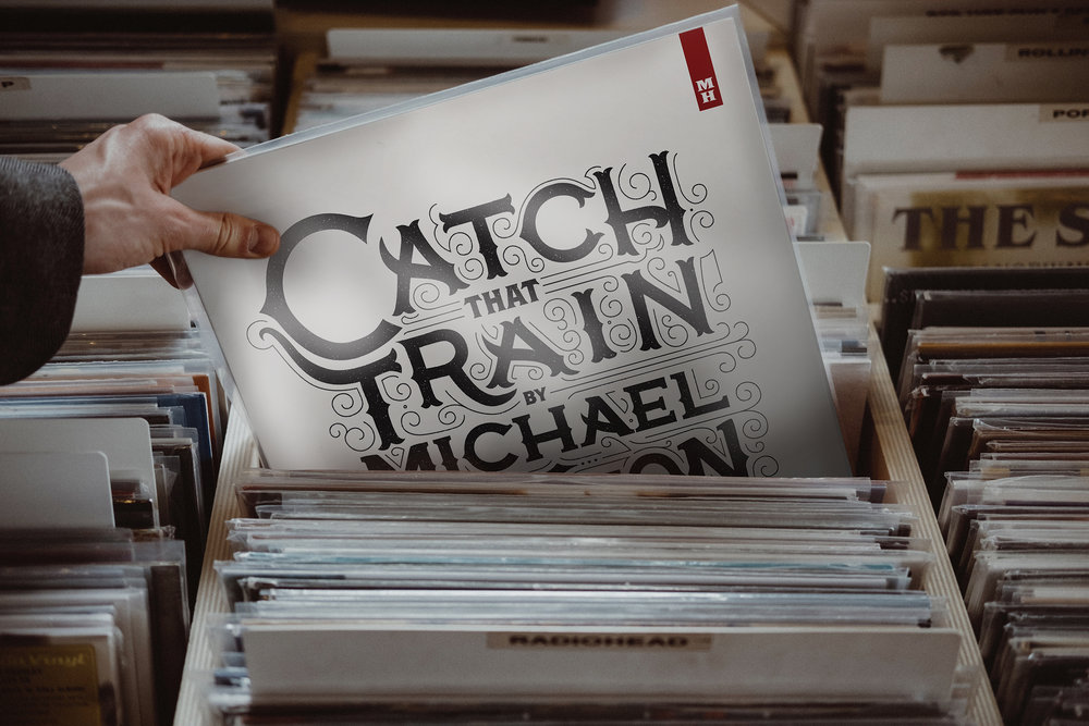 Michael Hunton's  Catch That Train  Album Design