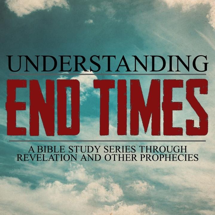 End Times-Bible Study