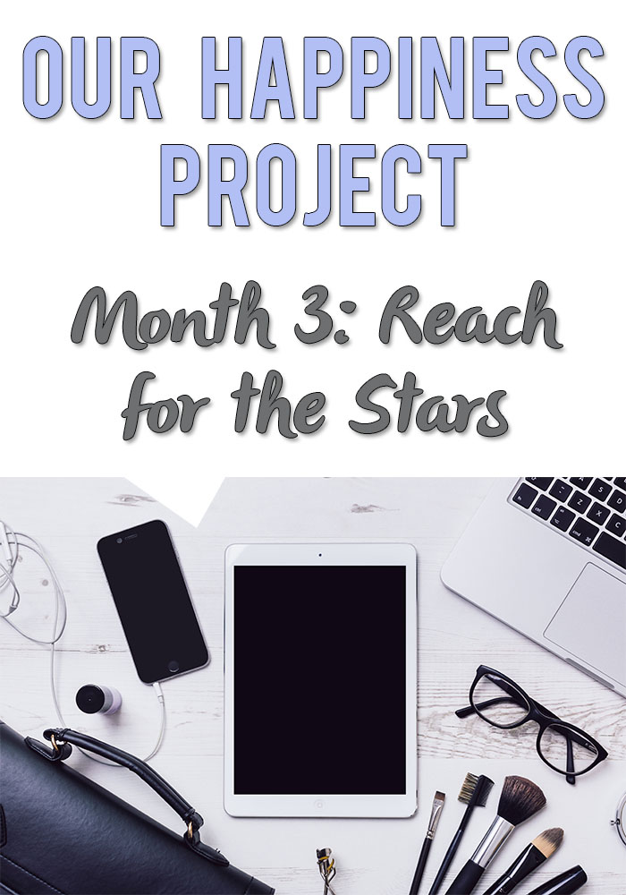 Happiness-Project-Month-3-Reach-for-the-Stars