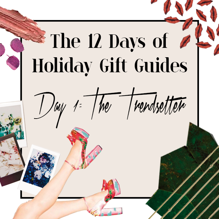 the-12-days-of-holiday-gift-guides_1-trendsetter-main