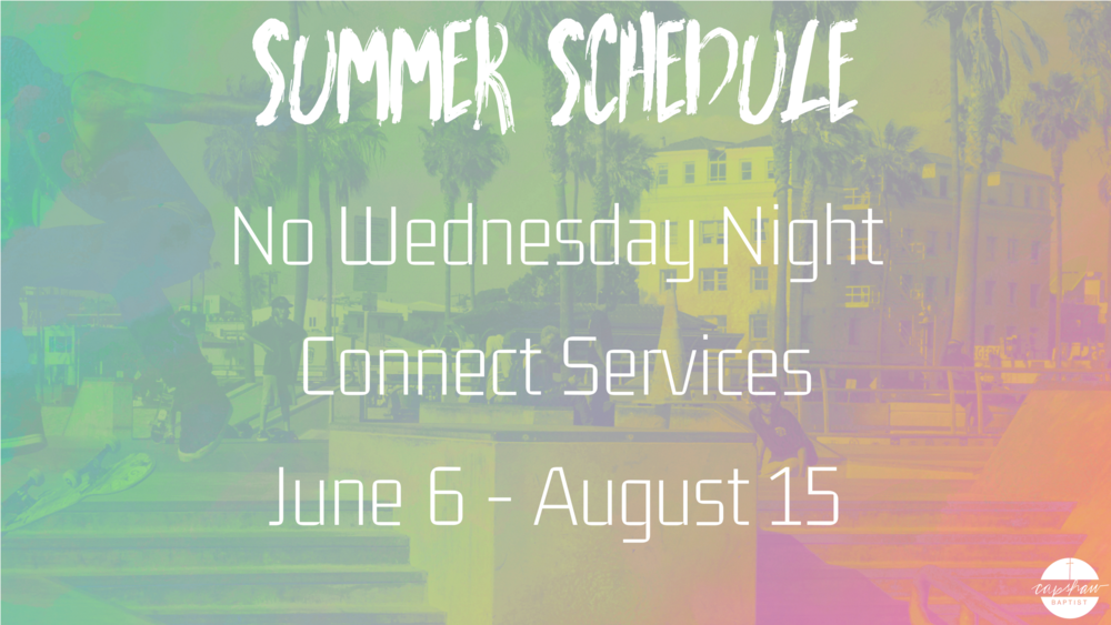 Summer 2018 Schedule (No Wednesday Connect).png
