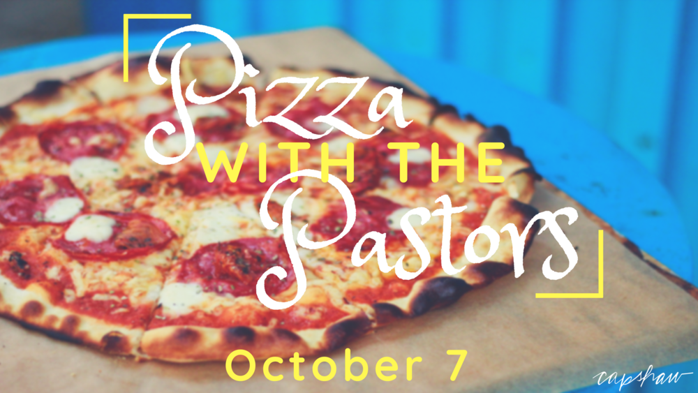 Pizza with the Pastors Oct 7.png