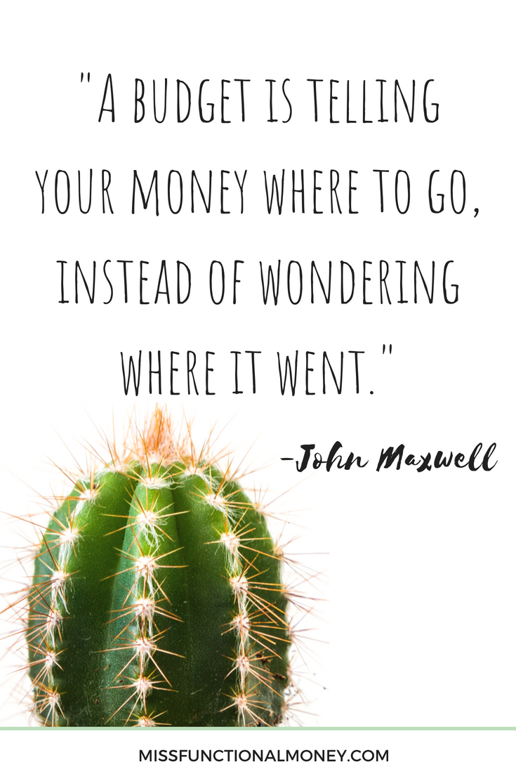 A budget is telling your money where to go, instead of wondering where it went. — John Maxwell | Want to learn how to take control of your finances and save money? Get the FREE MFM Beautiful Budget Sheet!  | MissFunctionalMoney.com