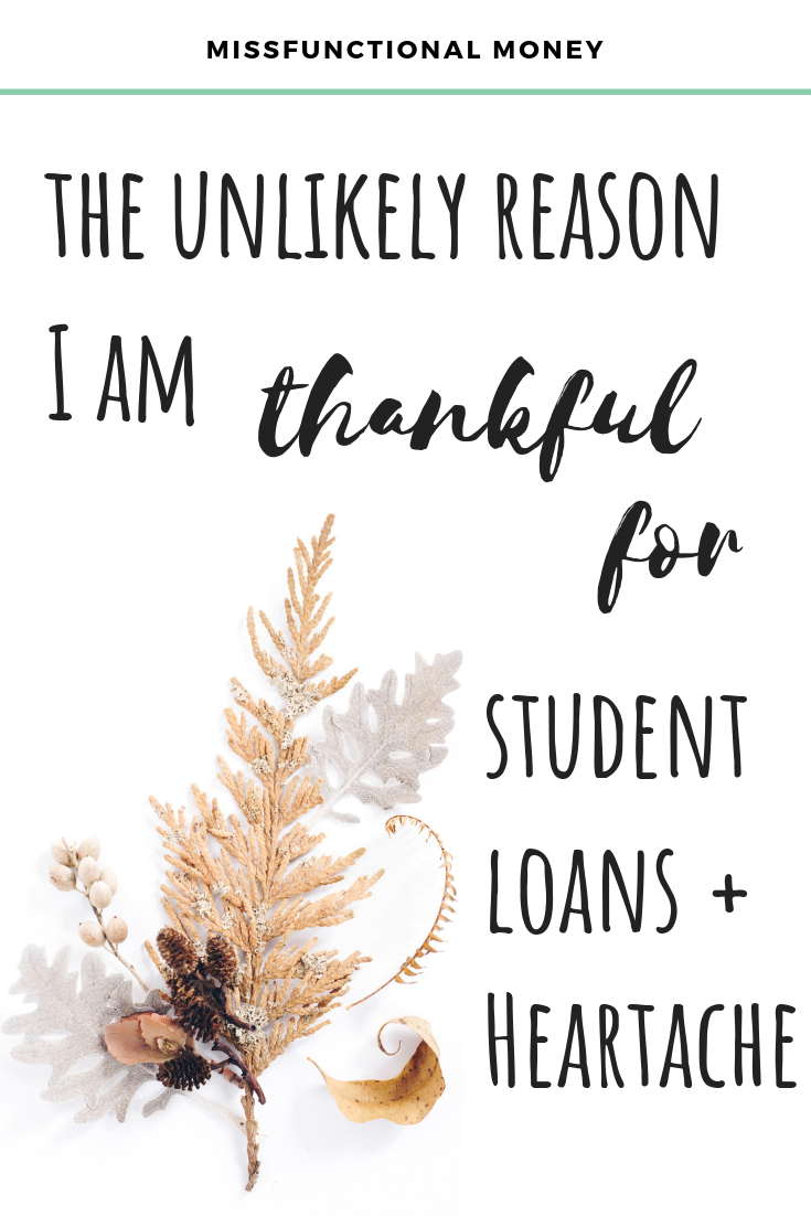 During the holidays, it's easy to be thankful for friends, family and good food. But what about those challenges we face? Our student loan debt? Heartbreak? Read how I'm finding gratitude in everything this year. | MissFunctional Money #gratitude #mindfulness #moneysavingtips #lifehacks