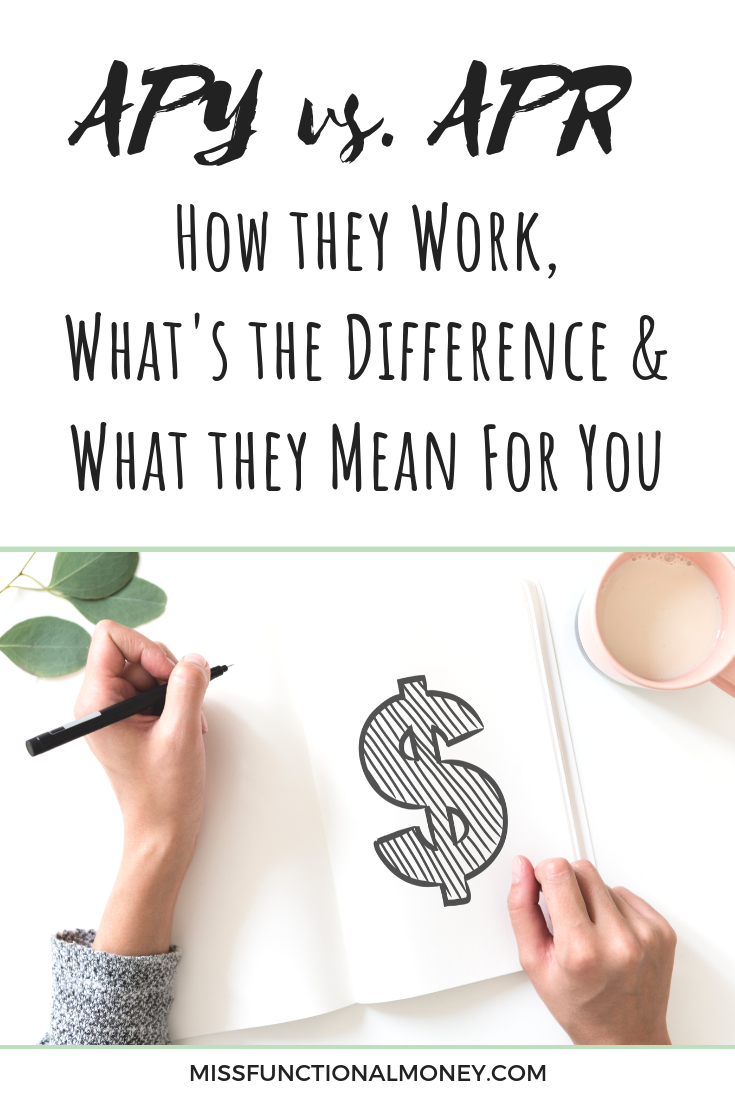 What does APY mean? How does APR impact your loan? Here's what they are and why your bank hopes you don't know the difference between APY, APR and compound interest. | MissFunctional Money #savemoney #earnmoney #confusingmoneyterms