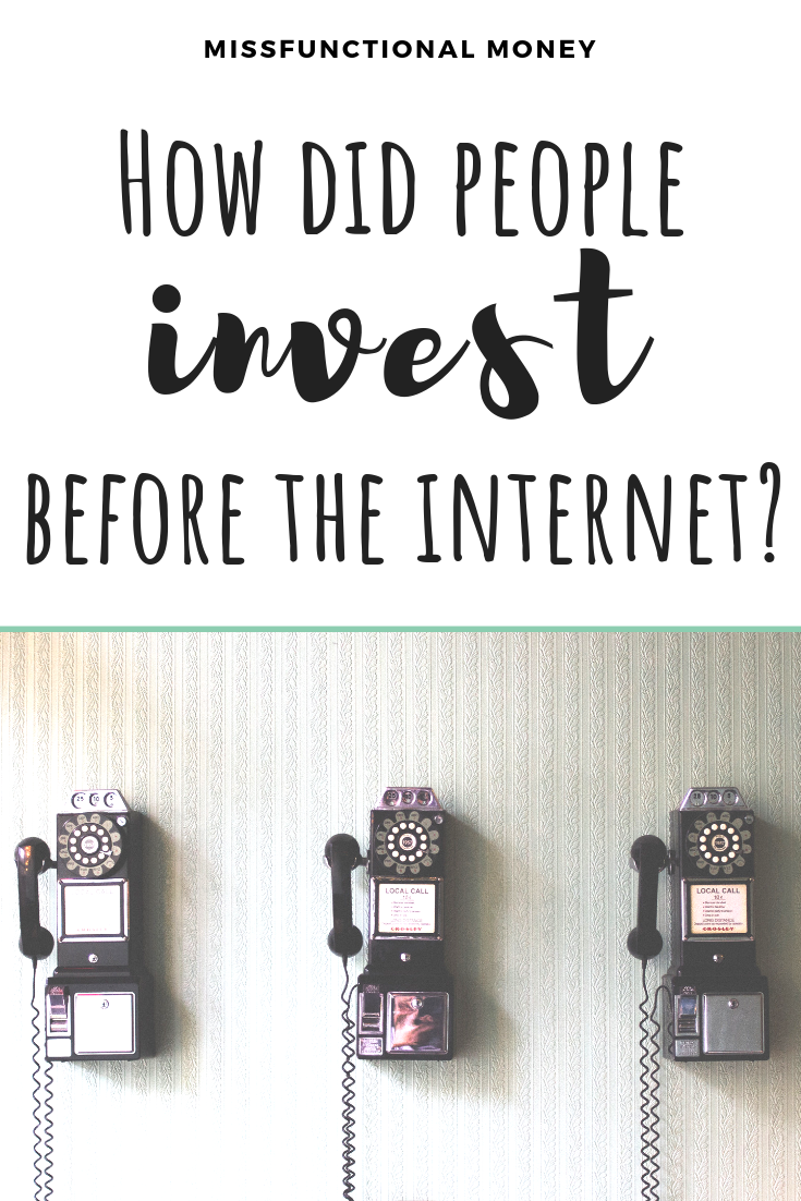 How did people invest before the internet? Learn all about old-school Wall Street and appreciate all the resources we have now in this post! #investing #investingbasics #money