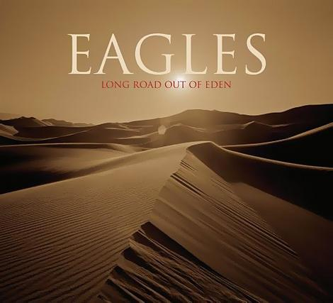 "The Eagles ""Long Road Out of Eden"