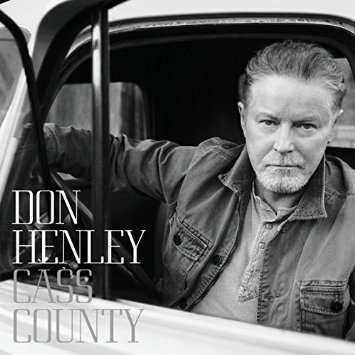 "Don Henley ""Cass County"""