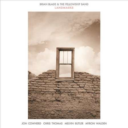 "Brian Blade and The Fellowship ""Landmarks"""