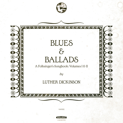 "Luther Dickinson ""Blues & Ballads"""