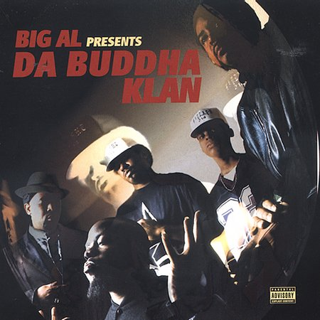 "Big Al ""Da Buddha Klan"""