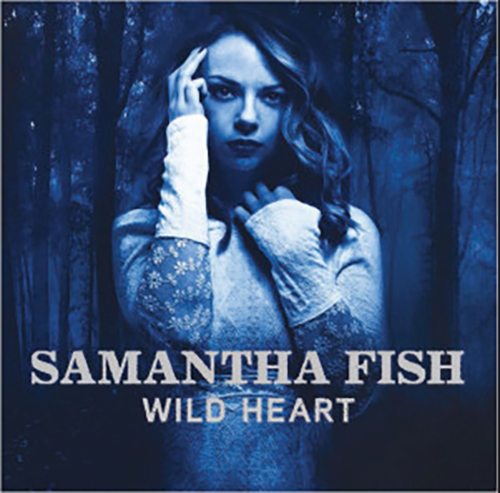 "Samantha Fish ""Wild Heart"""