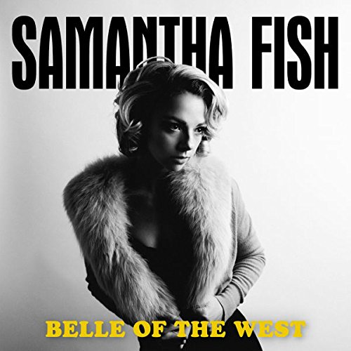 "Samantha Fish ""Belle of the West"""