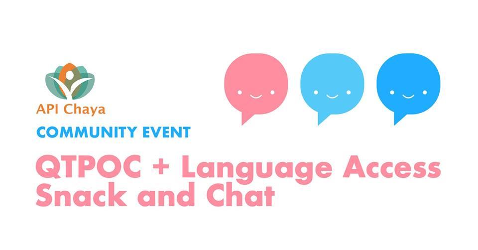 qtpoc language access snack chat api chaya