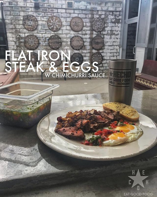 . The Flat Iron Steak & Eggs with Chimichurri Sauce  Part of our Ultimate Weekend Brunch at HECHO: The Restaurant . Opening soon at 411 South Main St, City of Fort Worth, State of Texas . #brunchdate . #fwtxmag #eeeeeats #fortworthfood #cocinacasera #flatironsteak #igtexas #fwfoodies #chimichurri #fwlocals #dfweats #foodculture #foodgloriousfood #fortworth #fortworthwhile #nearsouthside #steaks #steaklovers #eatlocal #steakhouse #southwesternfood #comidaespañola #goodeats #bonappetit #foodbuzz #fortworthlovelist #catering #gowest #westtexas #artsgoggle