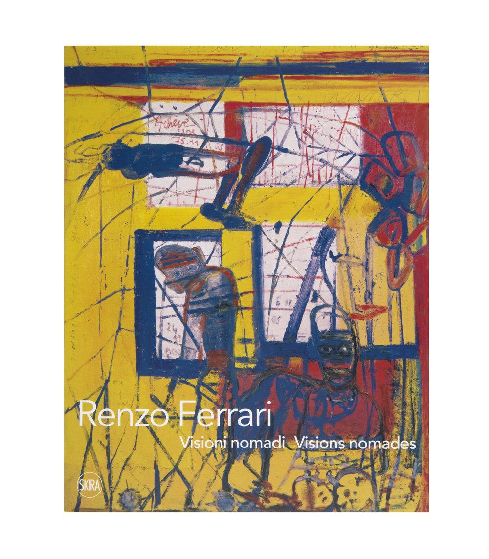 "Publication accompagnant l'exposition ""Renzo Ferrari - Visioni nomadi Visions nomades"""